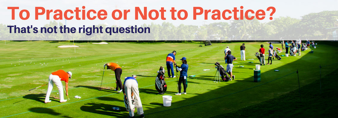To Practice or Not to Practice? That's Not the Right Question