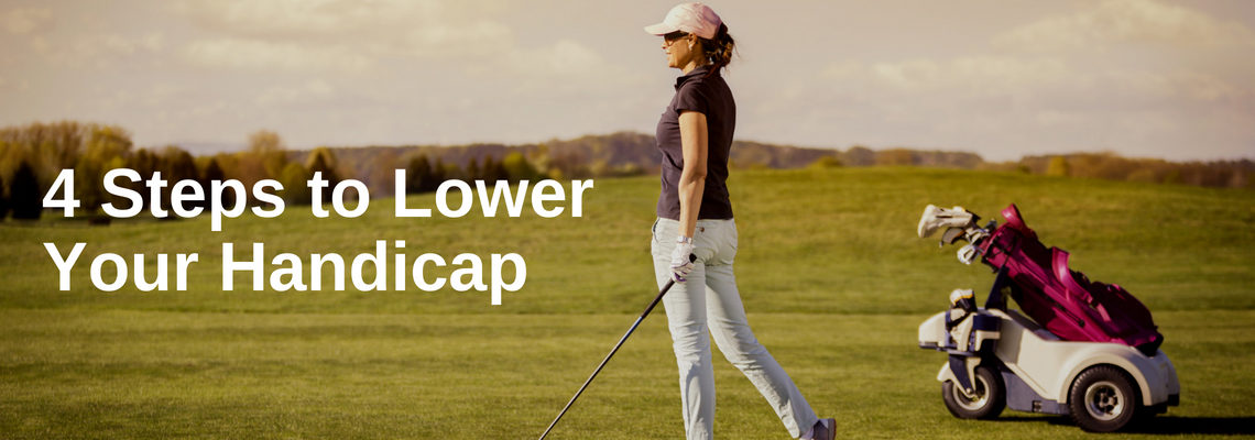 4 Steps to Lower Your Handicap Before the End of the Year
