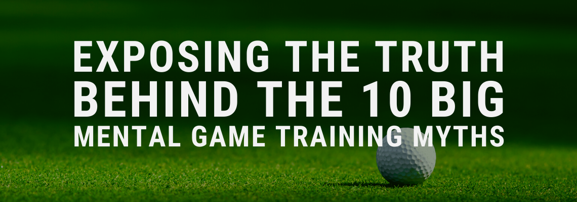 golf mental game training myths